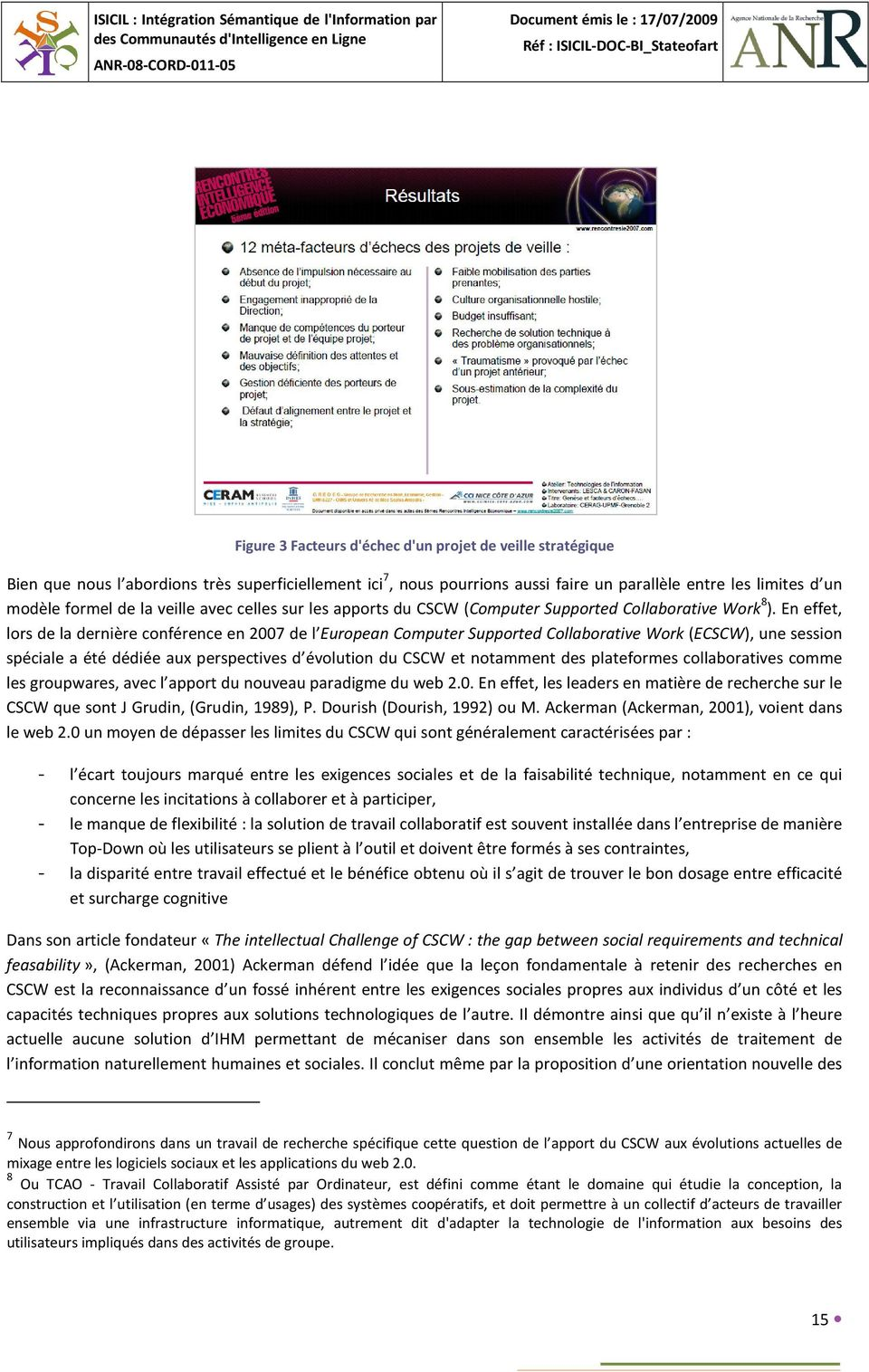apports du CSCW (Computer Supported Collaborative Work 8 ).