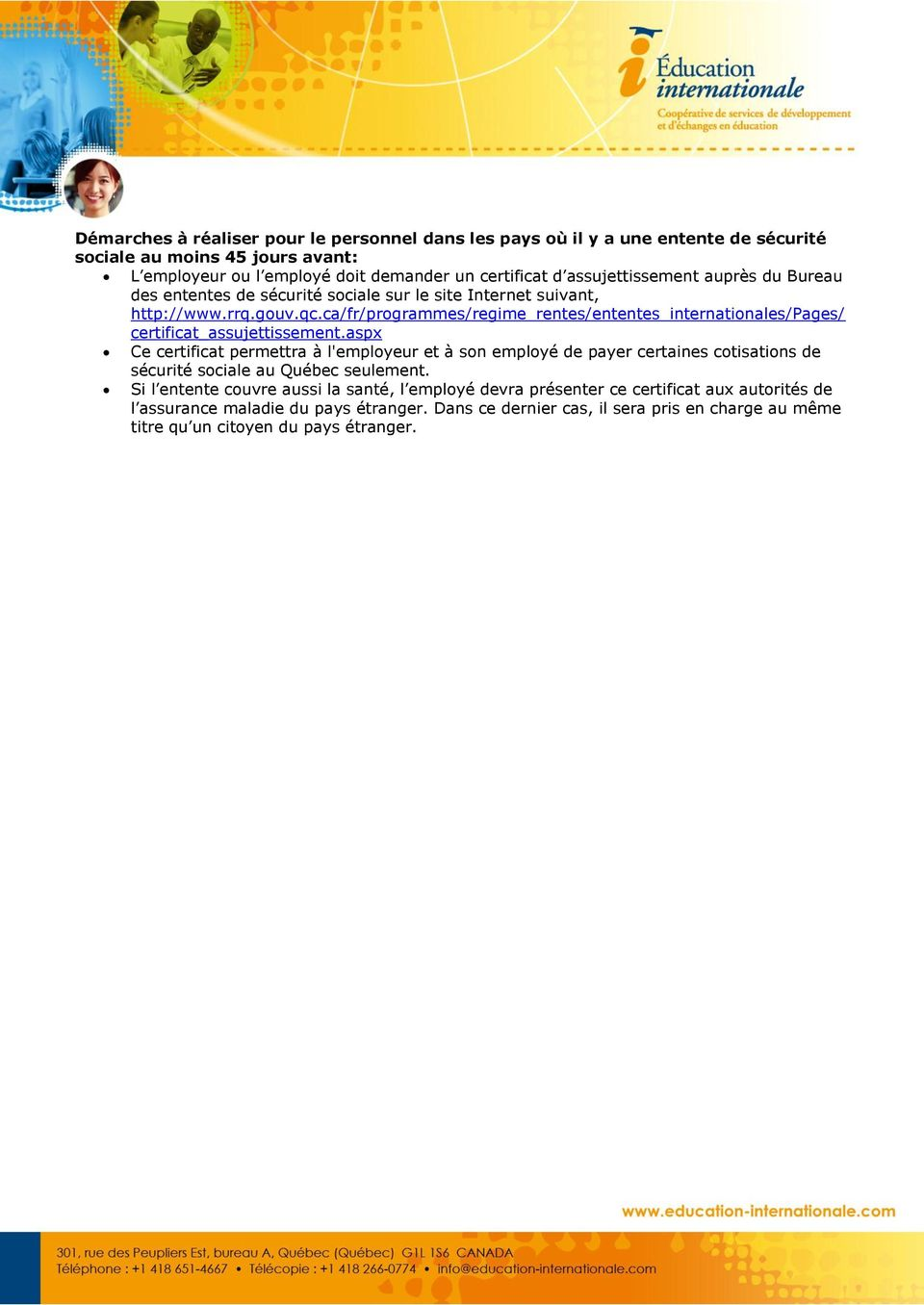 ca/fr/prgrammes/regime_rentes/ententes_internatinales/pages/ certificat_assujettissement.