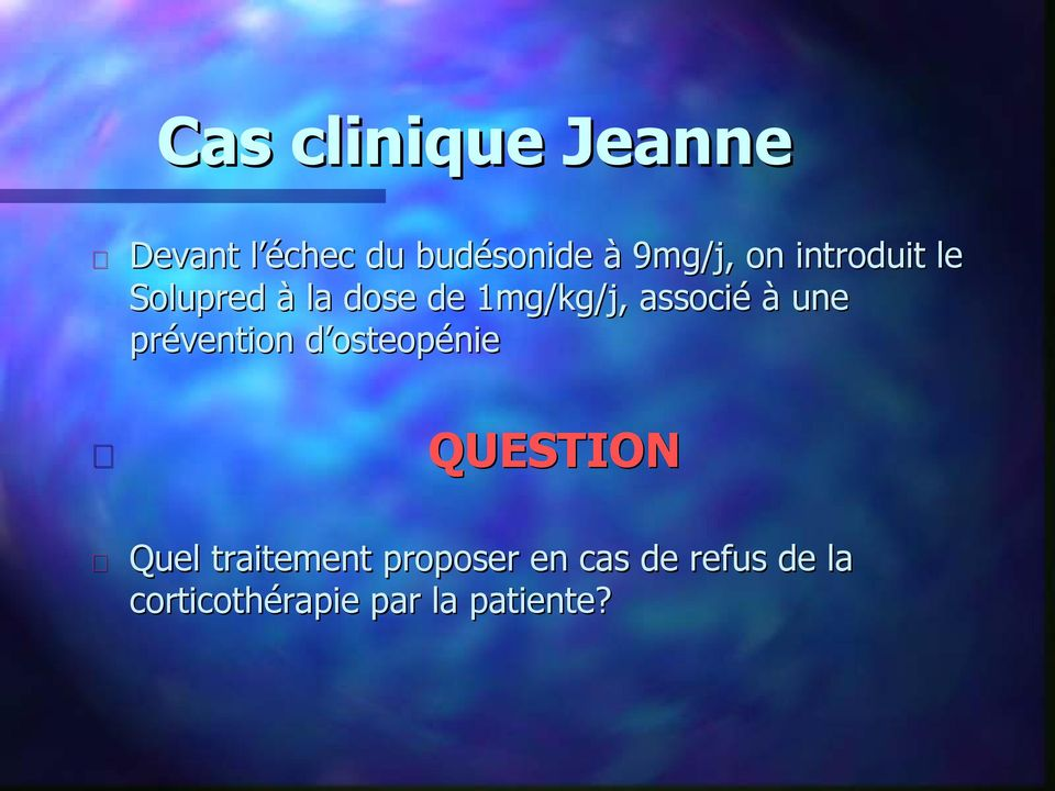prévention d osteopénie QUESTION Quel traitement