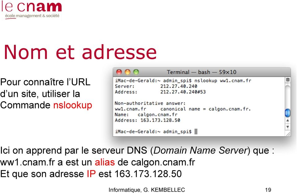 (Domain Name Server) que : ww1.cnam.