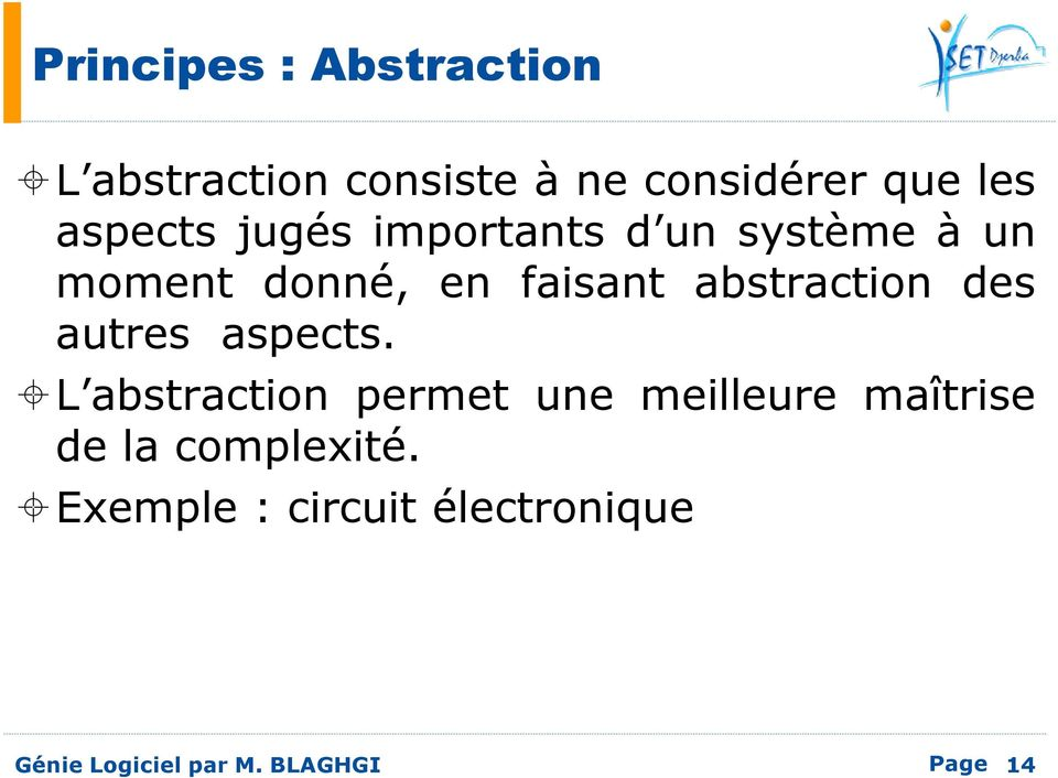 abstraction des autres aspects.