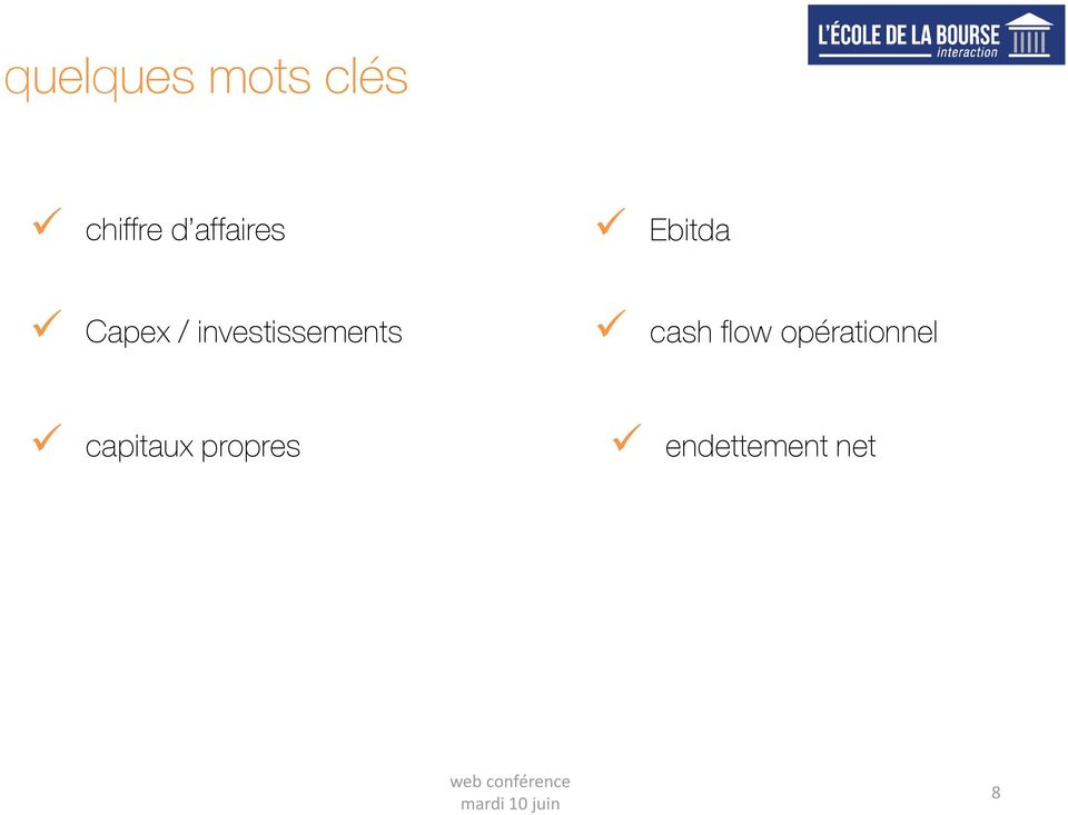 investissements cash flow