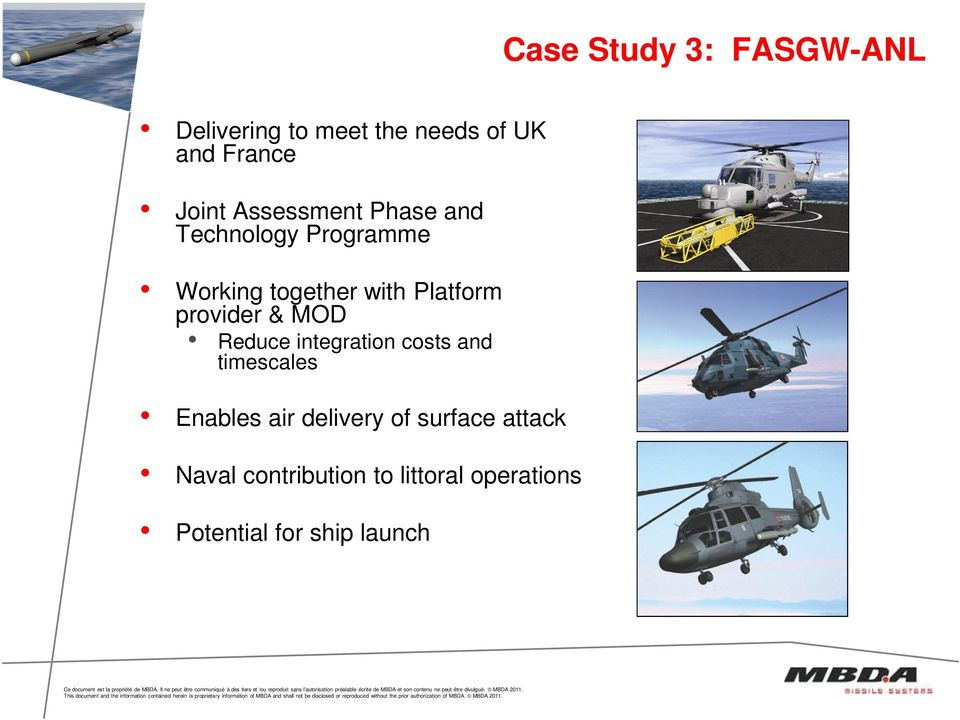 provider & MOD Reduce integration costs and timescales Enables air delivery