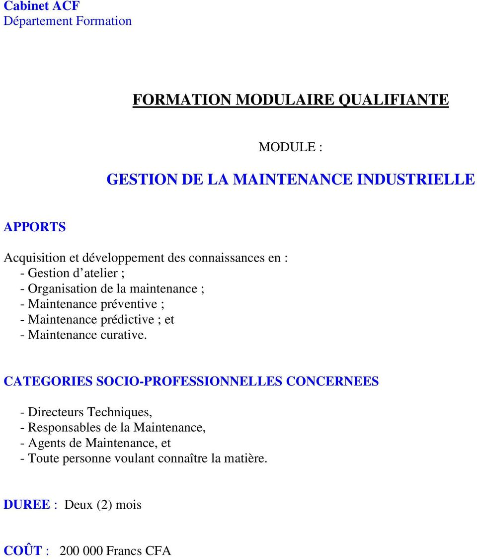 - Maintenance curative.