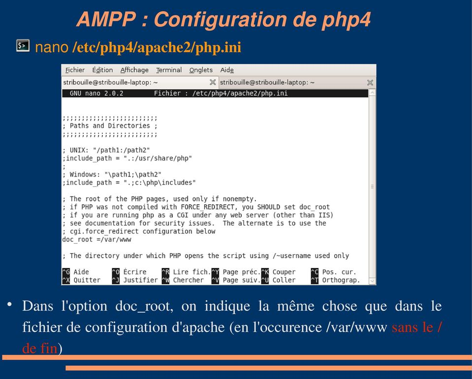 ini Dans l'option doc_root, on indique la même