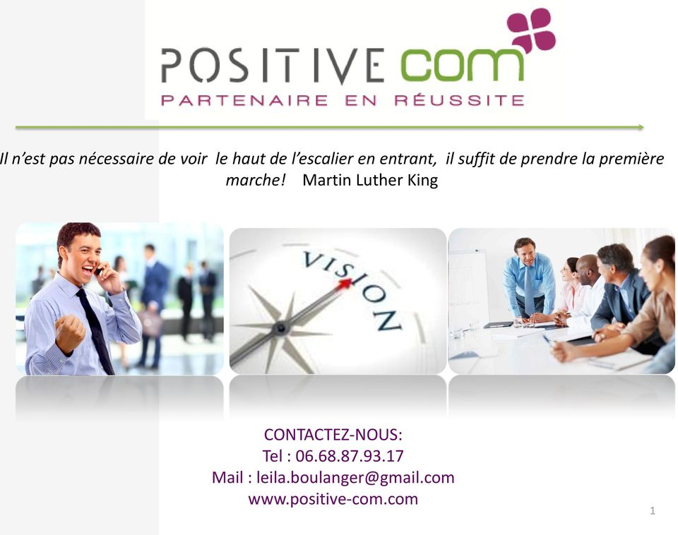 marche! Martin Luther King CONTACTEZ-NOUS: Tel : 06.68.87.