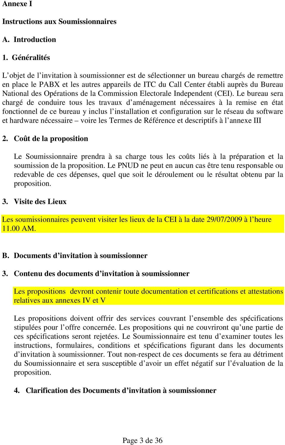 des Opérations de la Commission Electorale Independent (CEI).
