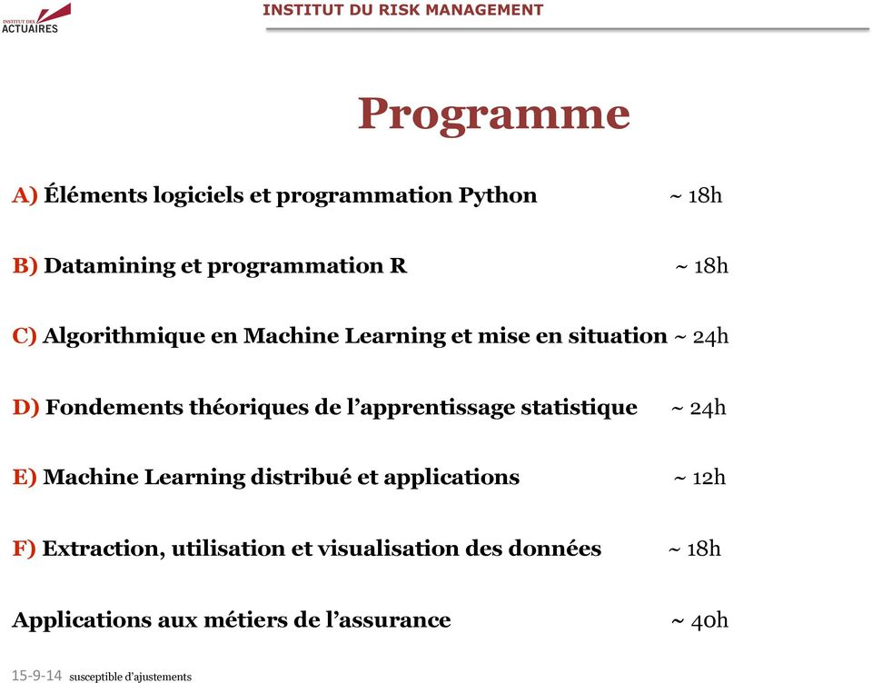 statistique ~ 24h E) Machine Learning distribué et applications ~ 12h F) Extraction, utilisation et