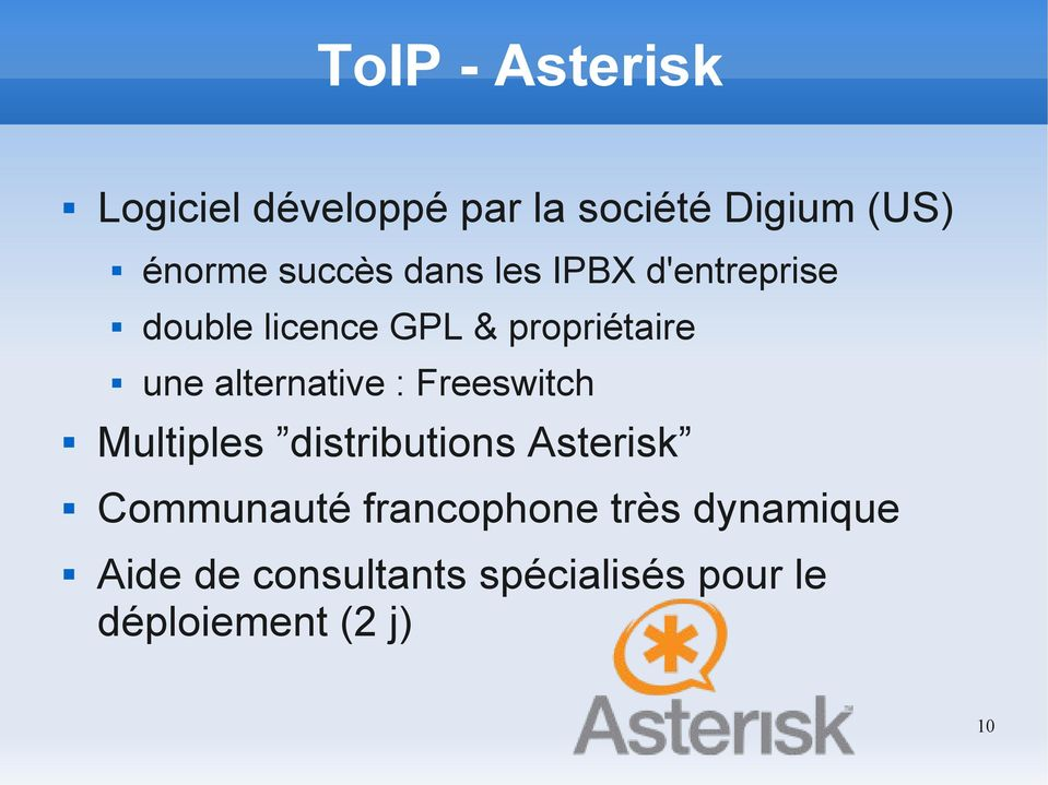 alternative : Freeswitch Multiples distributions Asterisk Communauté