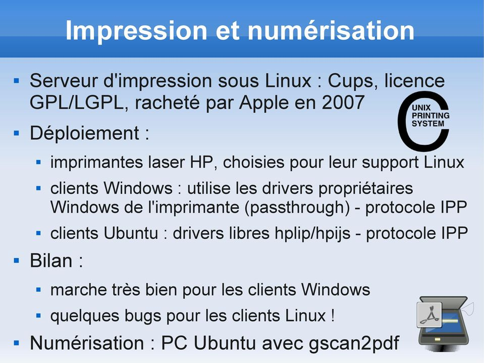 propriétaires Windows de l'imprimante (passthrough) - protocole IPP clients Ubuntu : drivers libres hplip/hpijs -