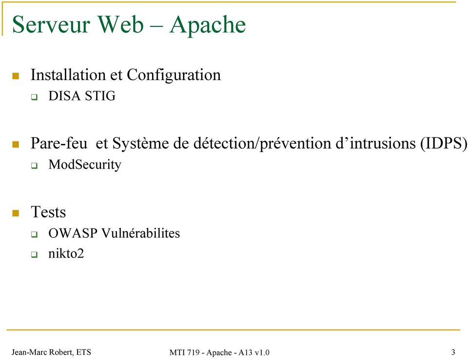 intrusions (IDPS) ModSecurity Tests OWASP