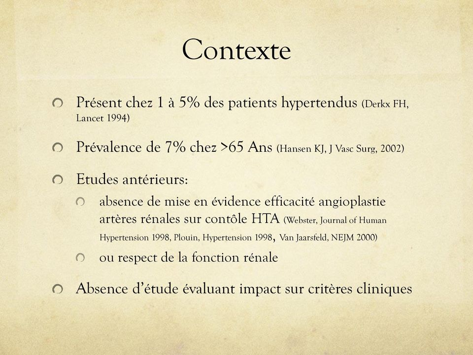 artères rénales sur contôle HTA (Webster, Journal of Human Hypertension 1998, Plouin, Hypertension 1998,