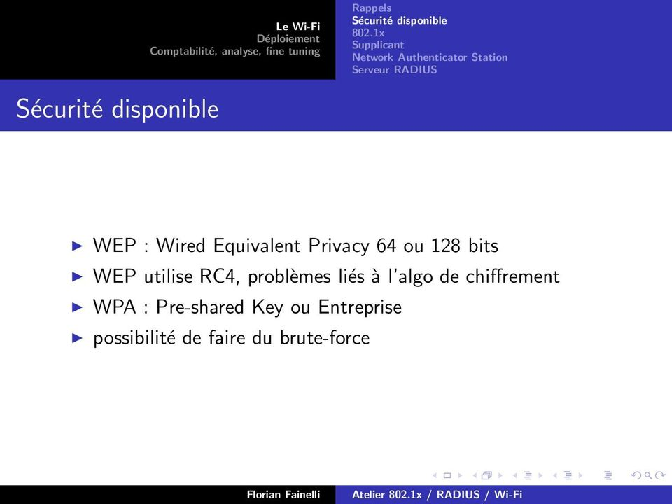 algo de chiffrement WPA : Pre-shared Key