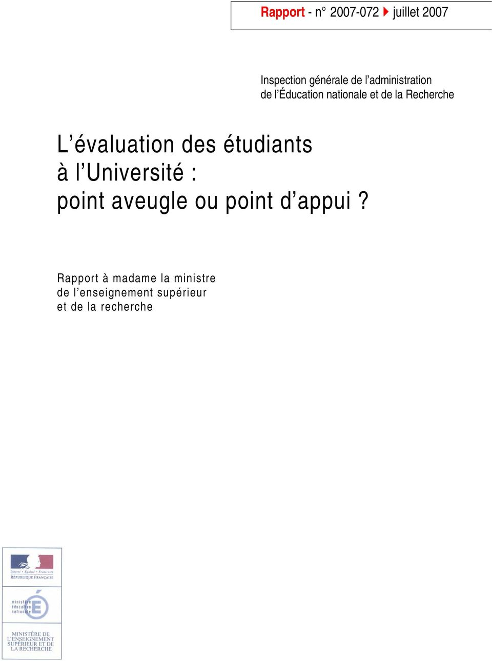 évaluation des étudiants à l Université : point aveugle ou point d