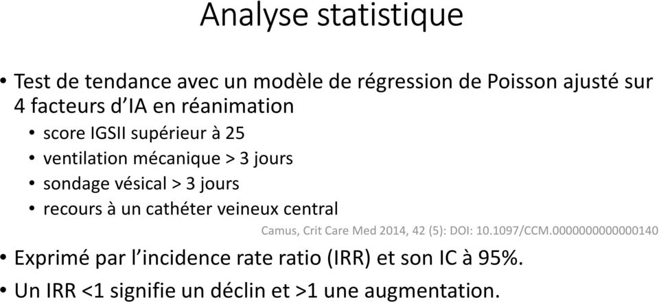 recours à un cathéter veineux central Camus, Crit Care Med 2014, 42 (5): DOI: 10.1097/CCM.