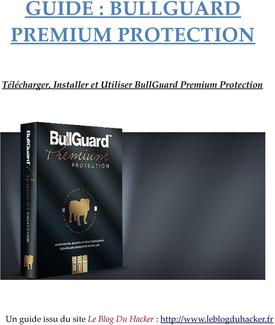 BullGuard Premium Protection Un guide issu