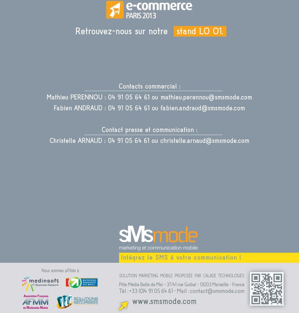 com contact presse et communication : christelle ArNAud : 04 91 05 64 61 ou christelle.arnaud@smsmode.