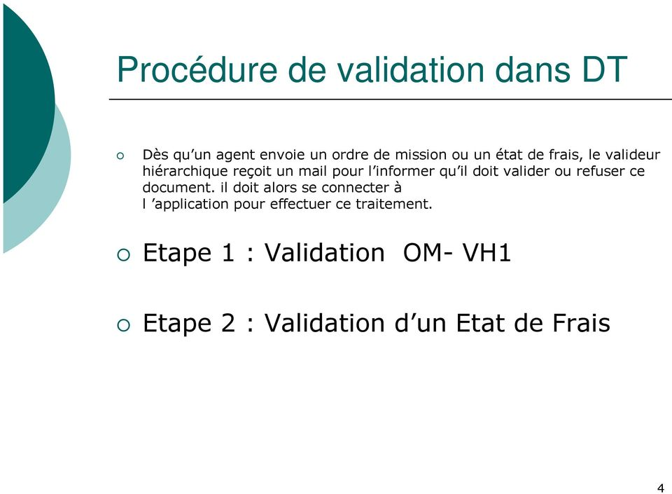 valider ou refuser ce document.
