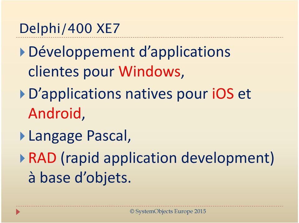 natives pour ios et Android, Langage Pascal,