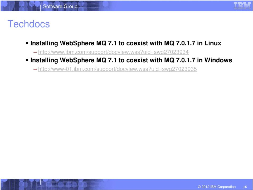 uid=swg27023934 Installing WebSphere MQ 7.1