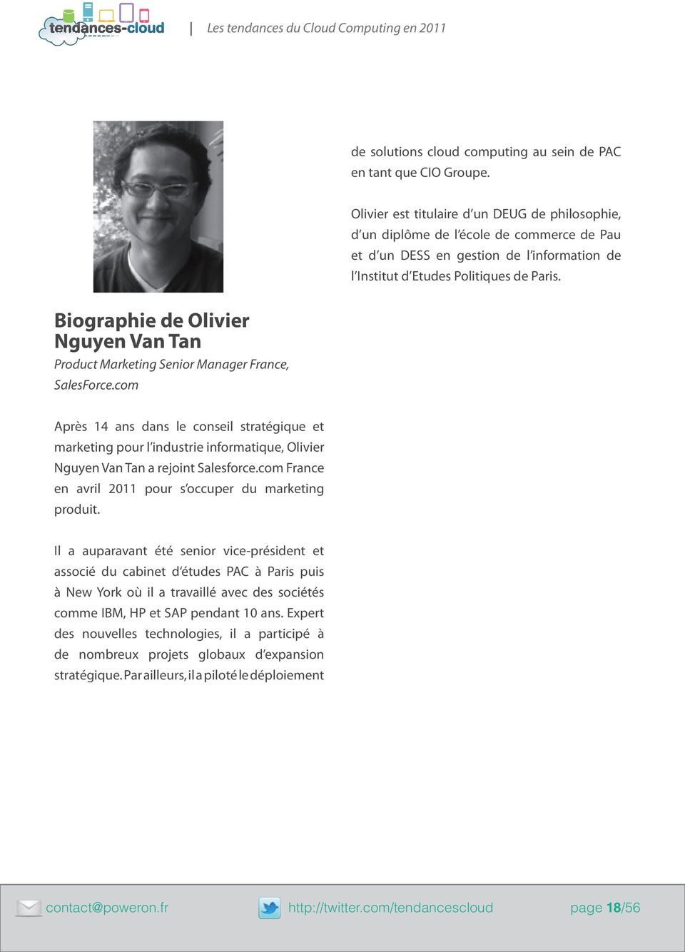 Biographie de Olivier Nguyen Van Tan Product Marketing Senior Manager France, SalesForce.
