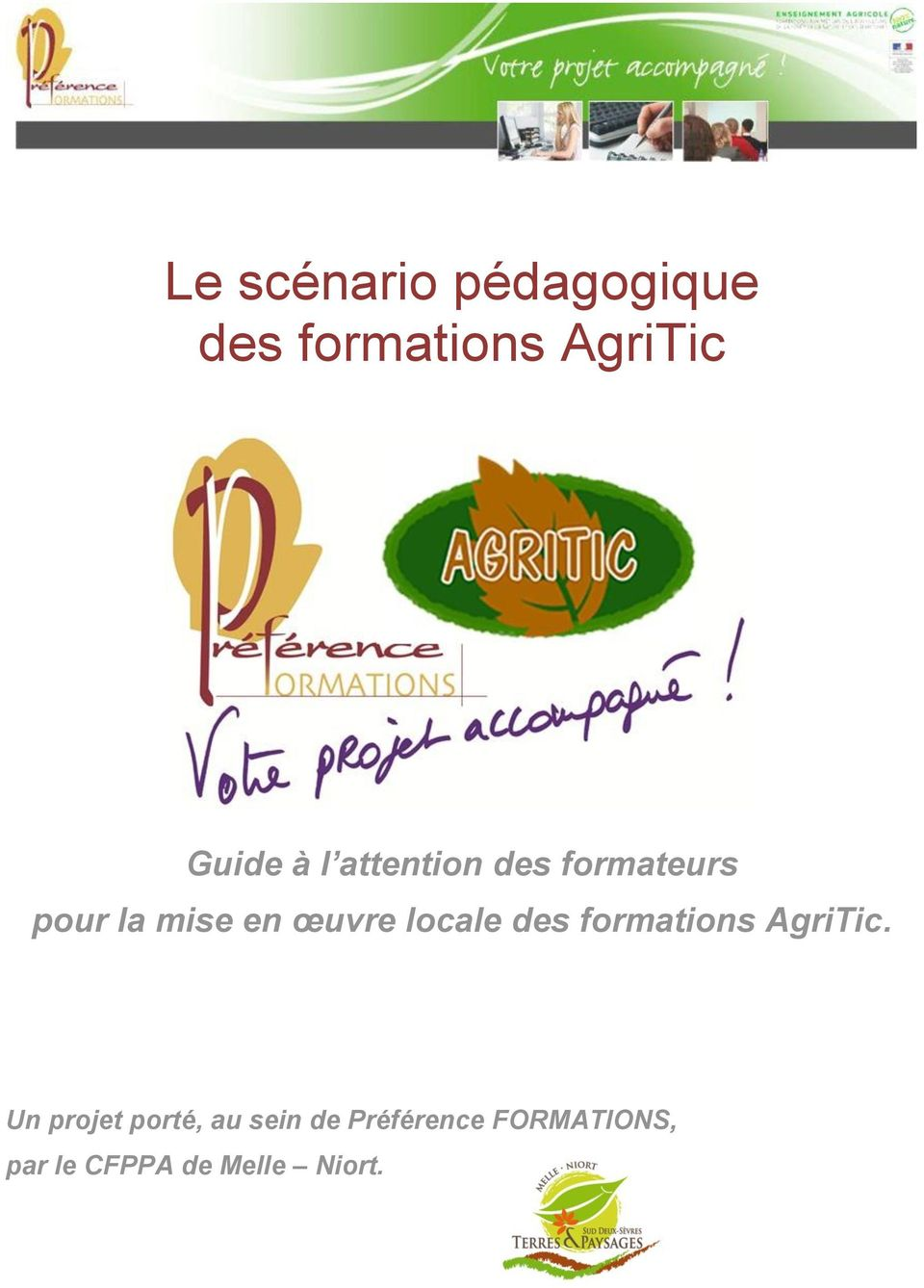locale des s AgriTic.
