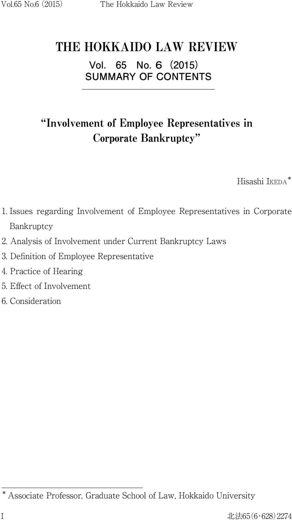 Issues regarding Involvement of Employee Representatives in Corporate Bankruptcy 2.