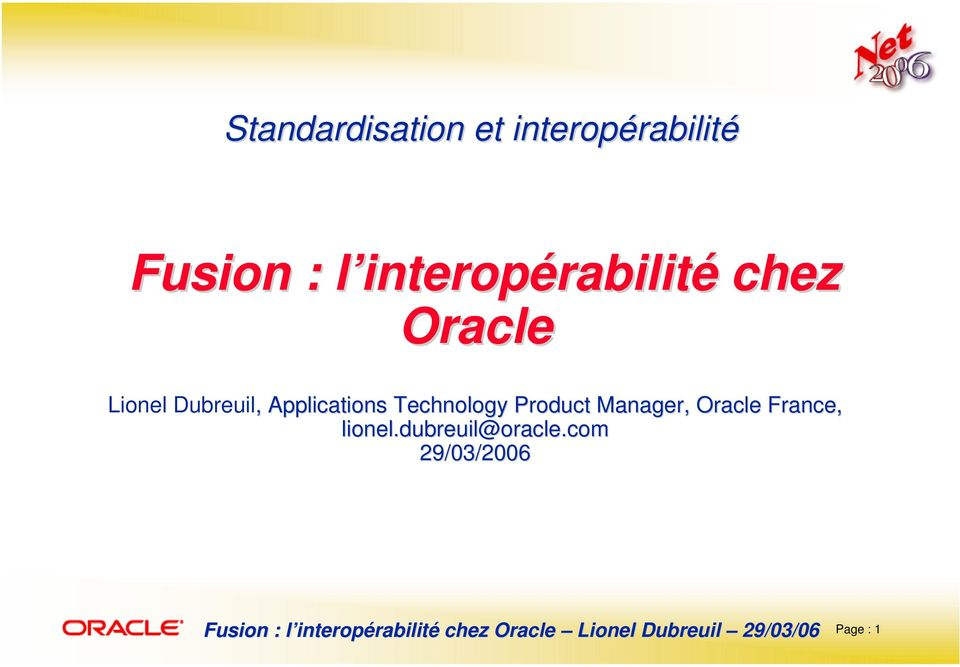 Applications Technology Product Manager, Oracle