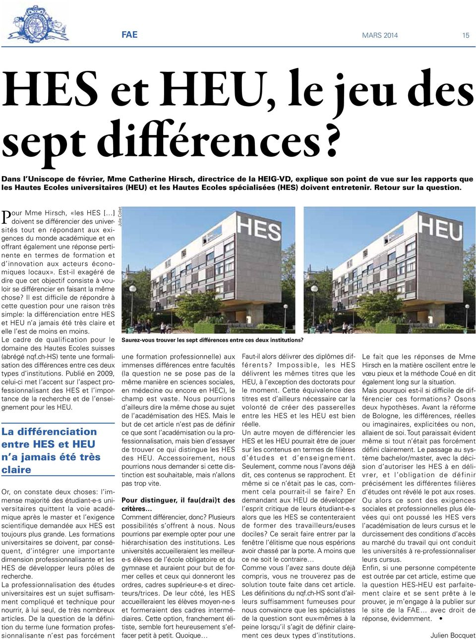 (HES) doivent entretenir. Retour sur la question.