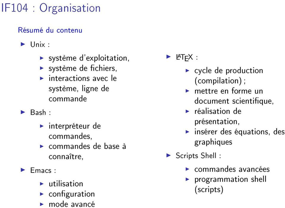 utilisation conguration mode avancé L A TEX : cycle de production (compilation) ; mettre en forme un document