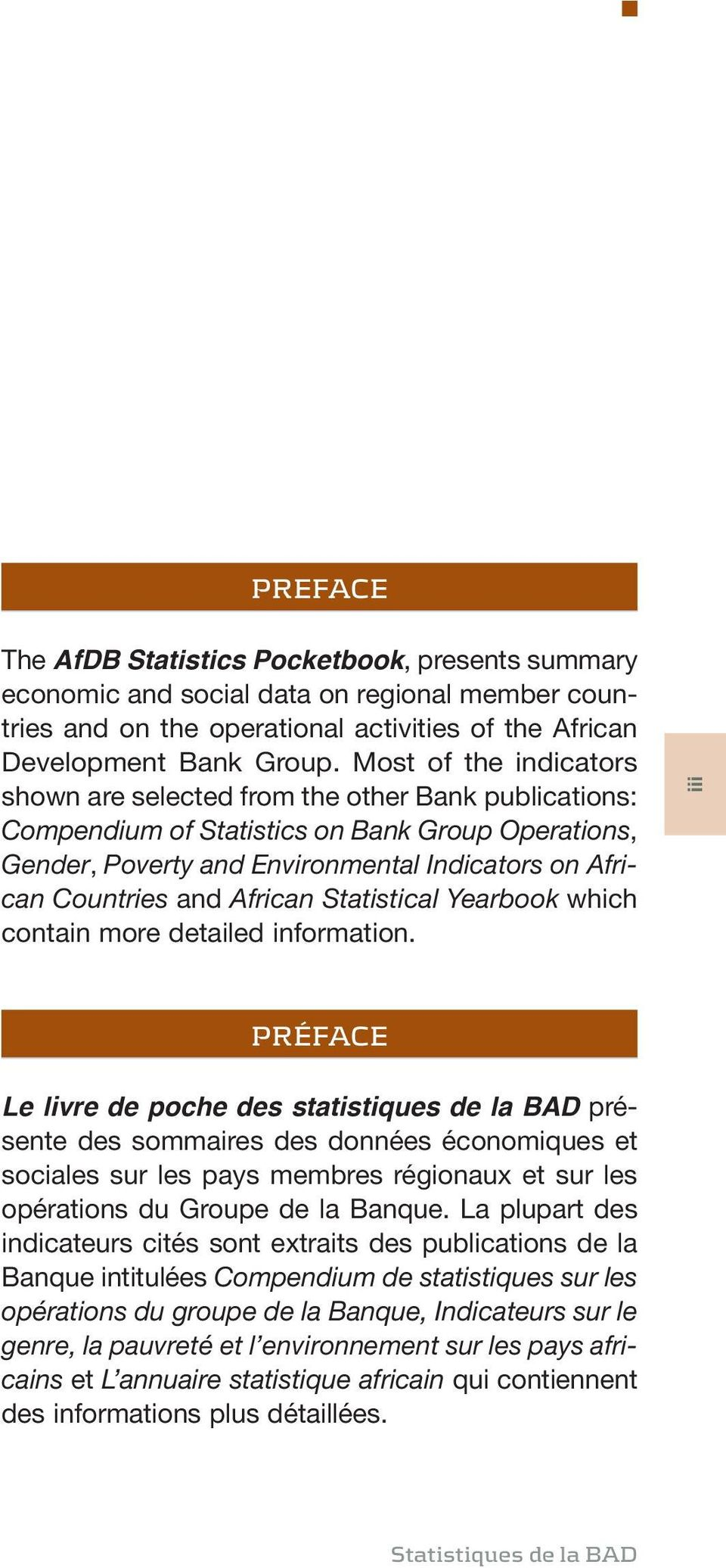 African Statistical Yearbook which contain more detailed information.