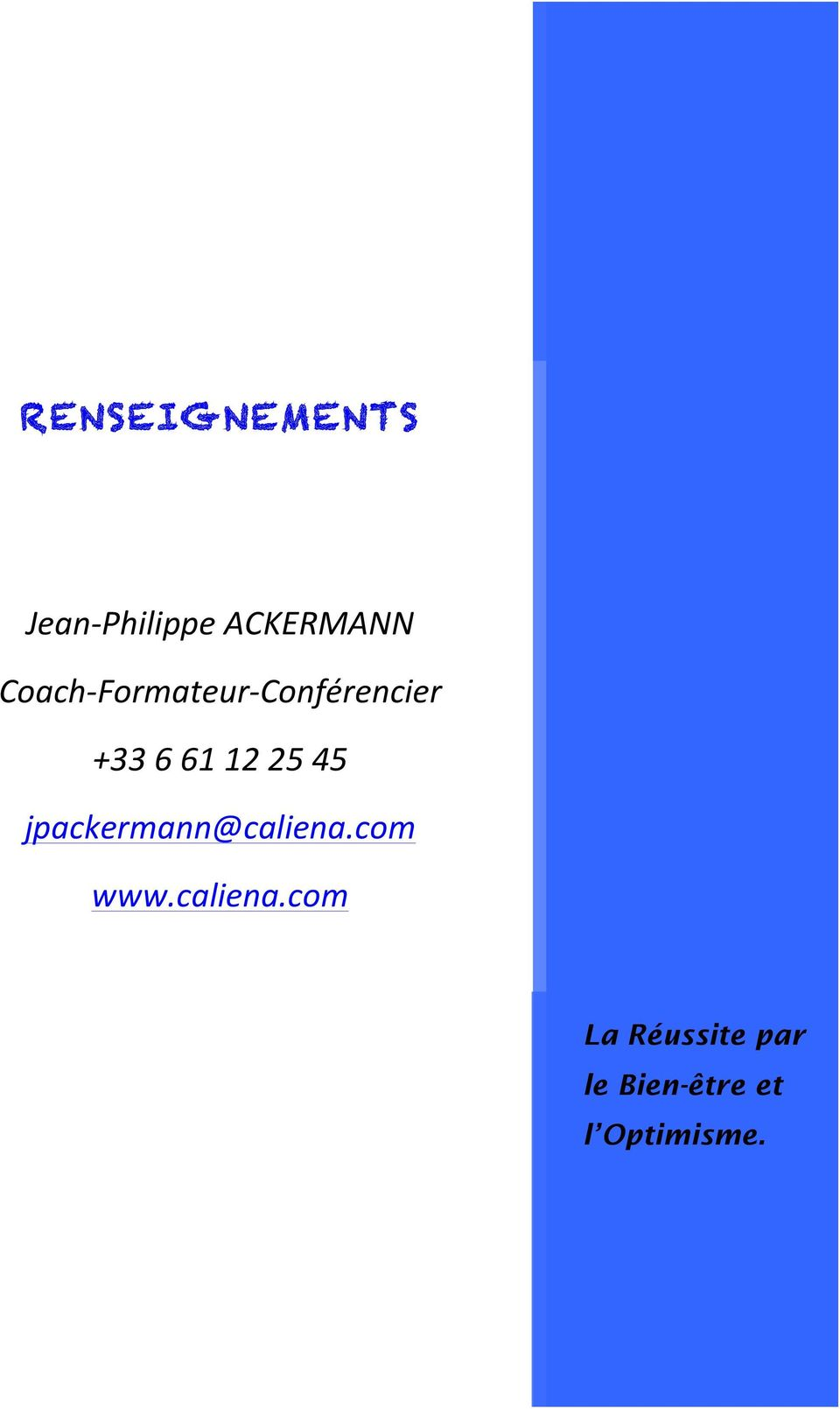 25 45 jpackermann@caliena.