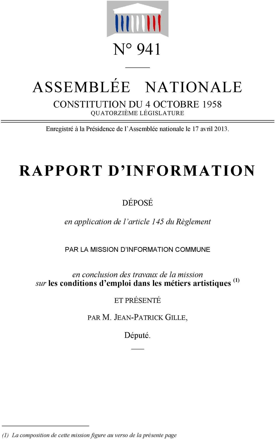 RAPPORT D INFORMATION DÉPOSÉ en application de l article 145 du Règlement PAR LA MISSION D INFORMATION COMMUNE en