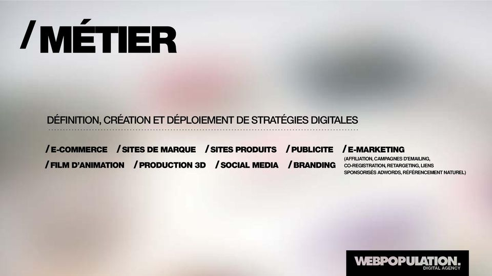 PRODUITS / SOCIAL MEDIA / PUBLICITE / BRANDING / E-MARKETING (AFFILIATION,