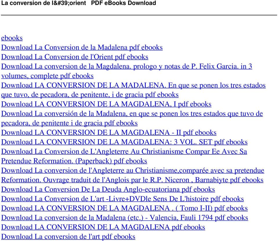 prologo y notas de P. Felix Garcia. in 3 volumes, complete pdf ebooks Download LA CONVERSION DE LA MADALENA.
