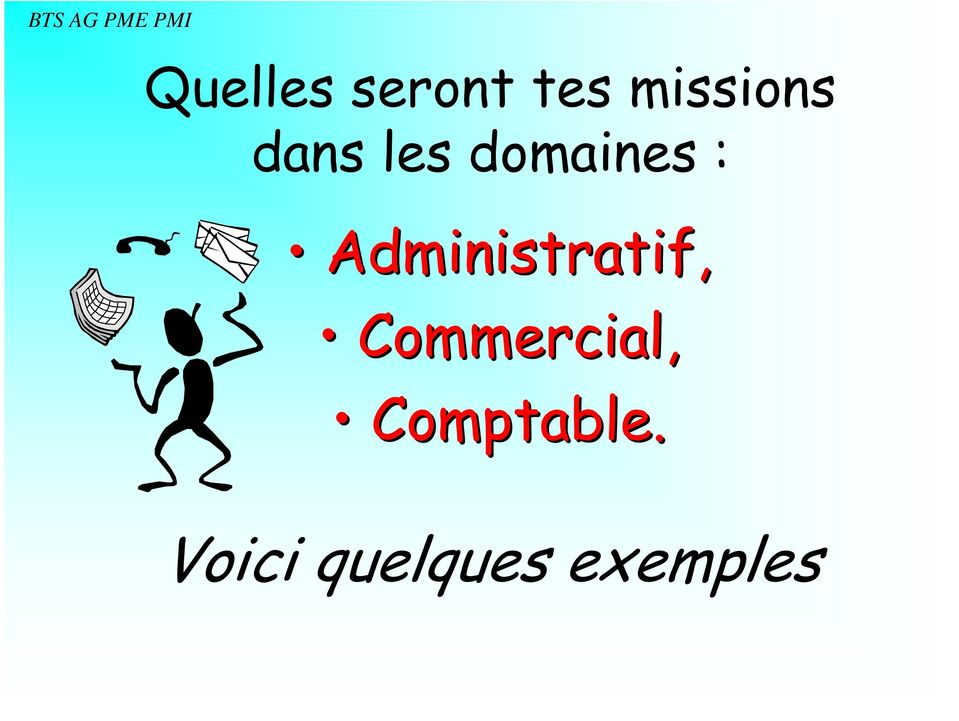 Administratif, Commercial,