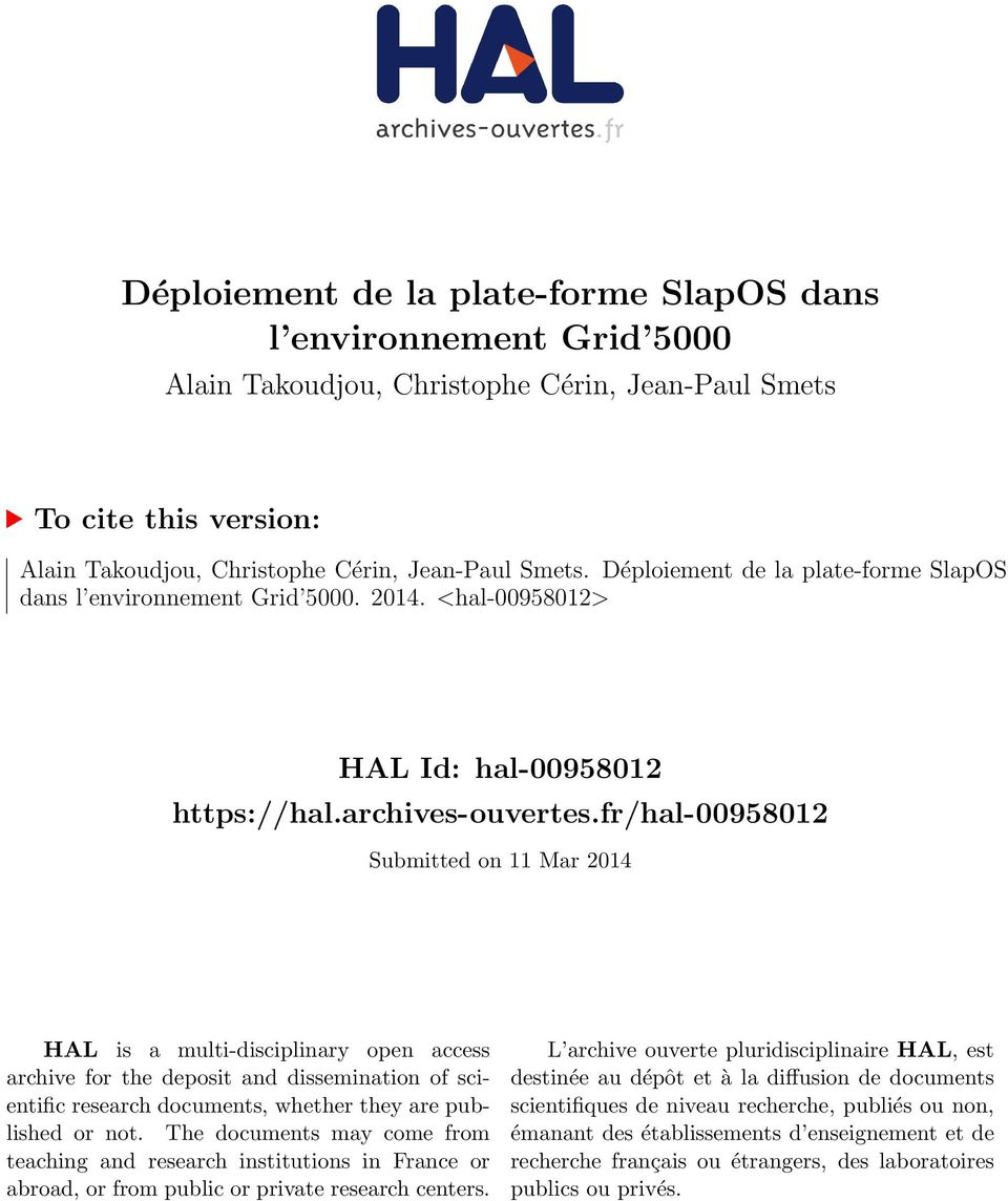 fr/hal-00958012 Submitted on 11 Mar 2014 HAL is a multi-disciplinary open access archive for the deposit and dissemination of scientific research documents, whether they are published or not.