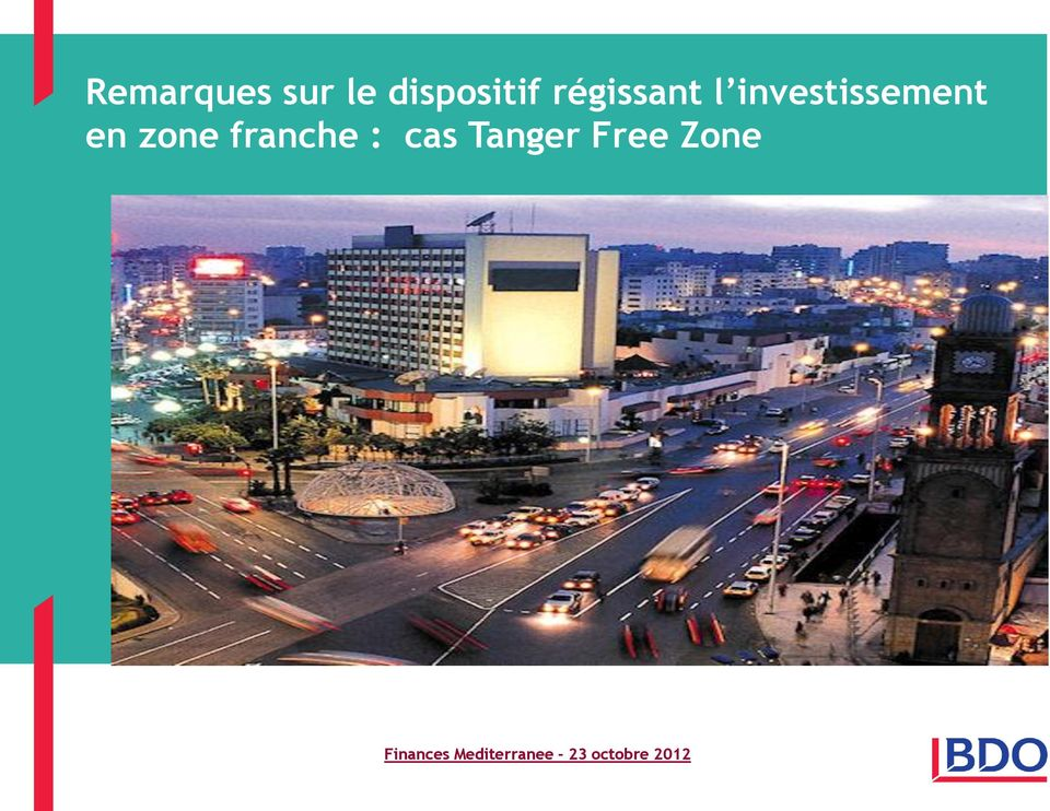 zone franche : cas Tanger Free
