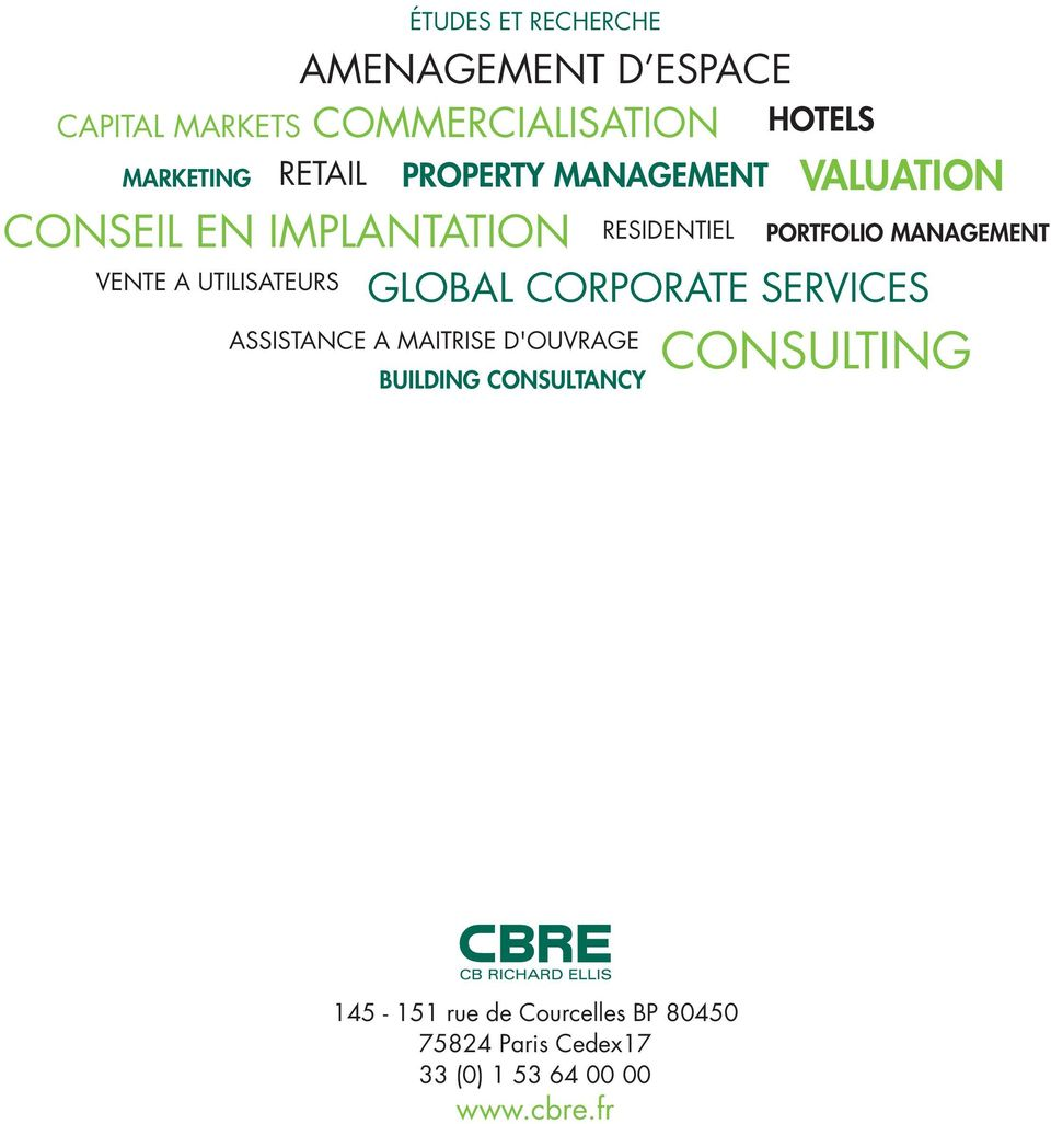 CORPORATE SERVICES ASSISTANCE A MAITRISE D'OUVRAGE BUILDING CONSULTANCY RESIDENTIEL PORTFOLIO