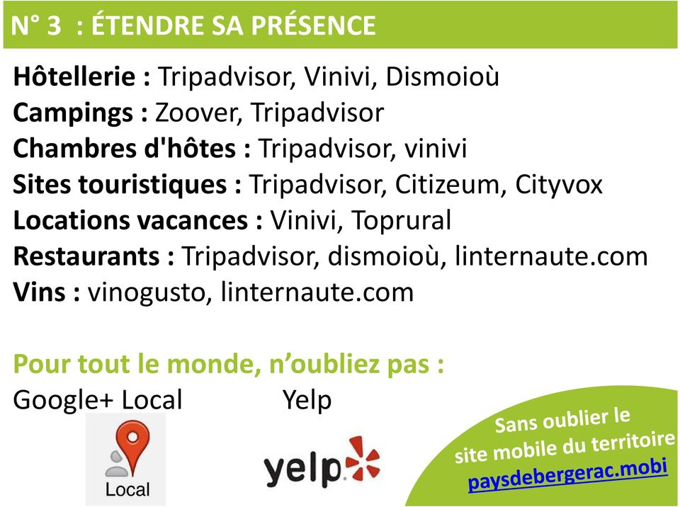 Citizeum, Cityvox Locations vacances : Vinivi, Toprural Restaurants : Tripadvisor, dismoioù,