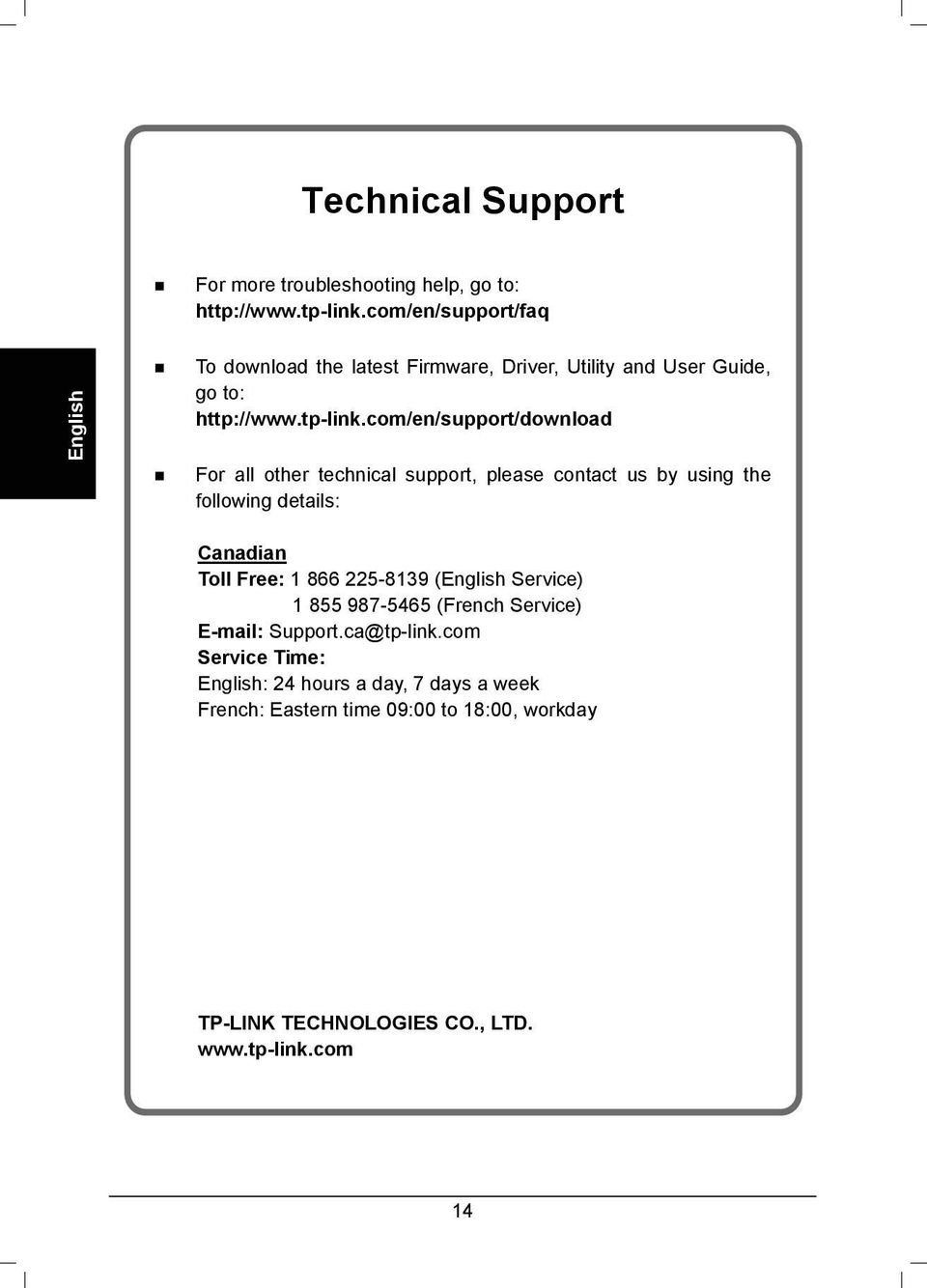 com/en/support/download For all other technical support, please contact us by using the following details: Canadian Toll Free: 1 866