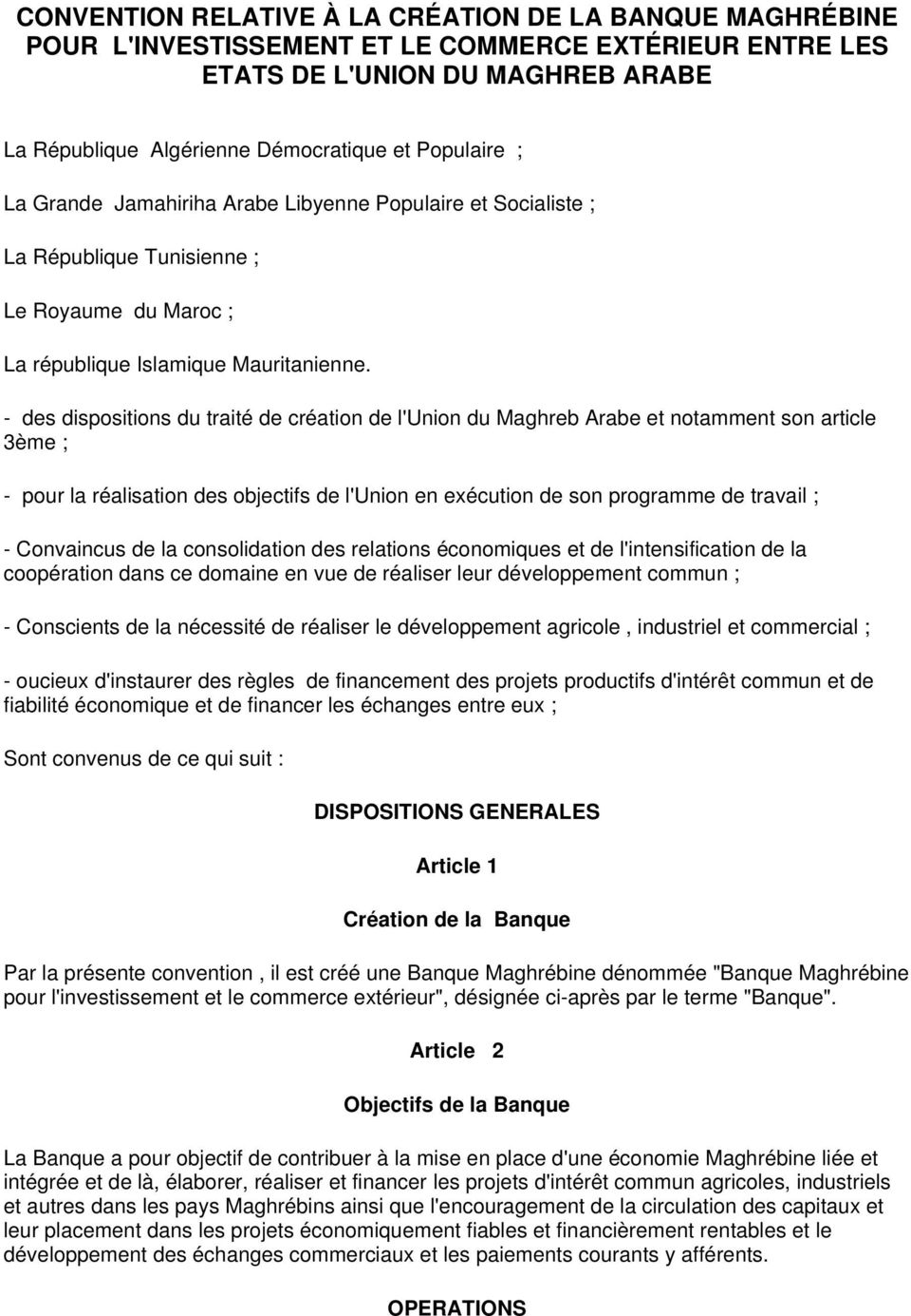 Convention relative la cr ation de la banque maghr bine for Banque algerienne du commerce exterieur