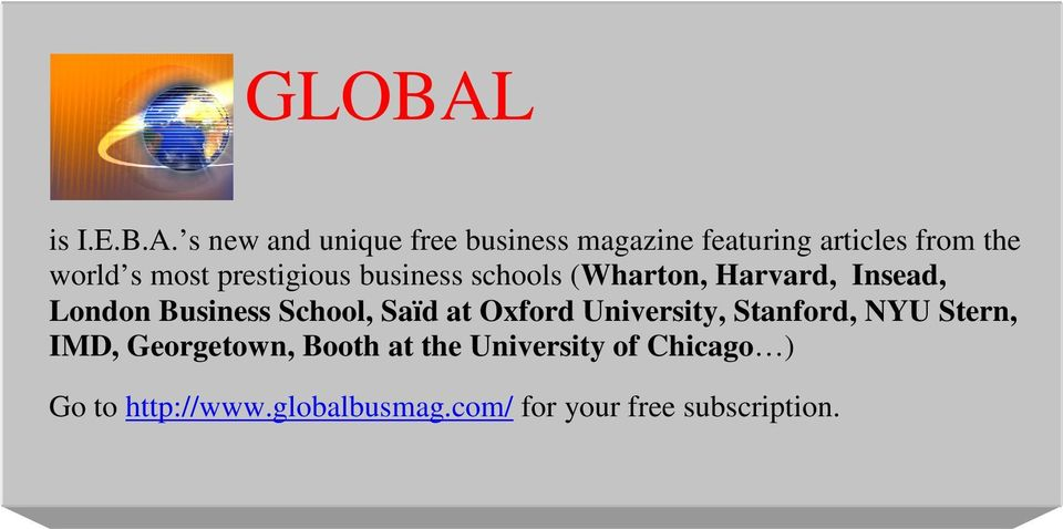 s new and unique free business magazine featuring articles from the world s most