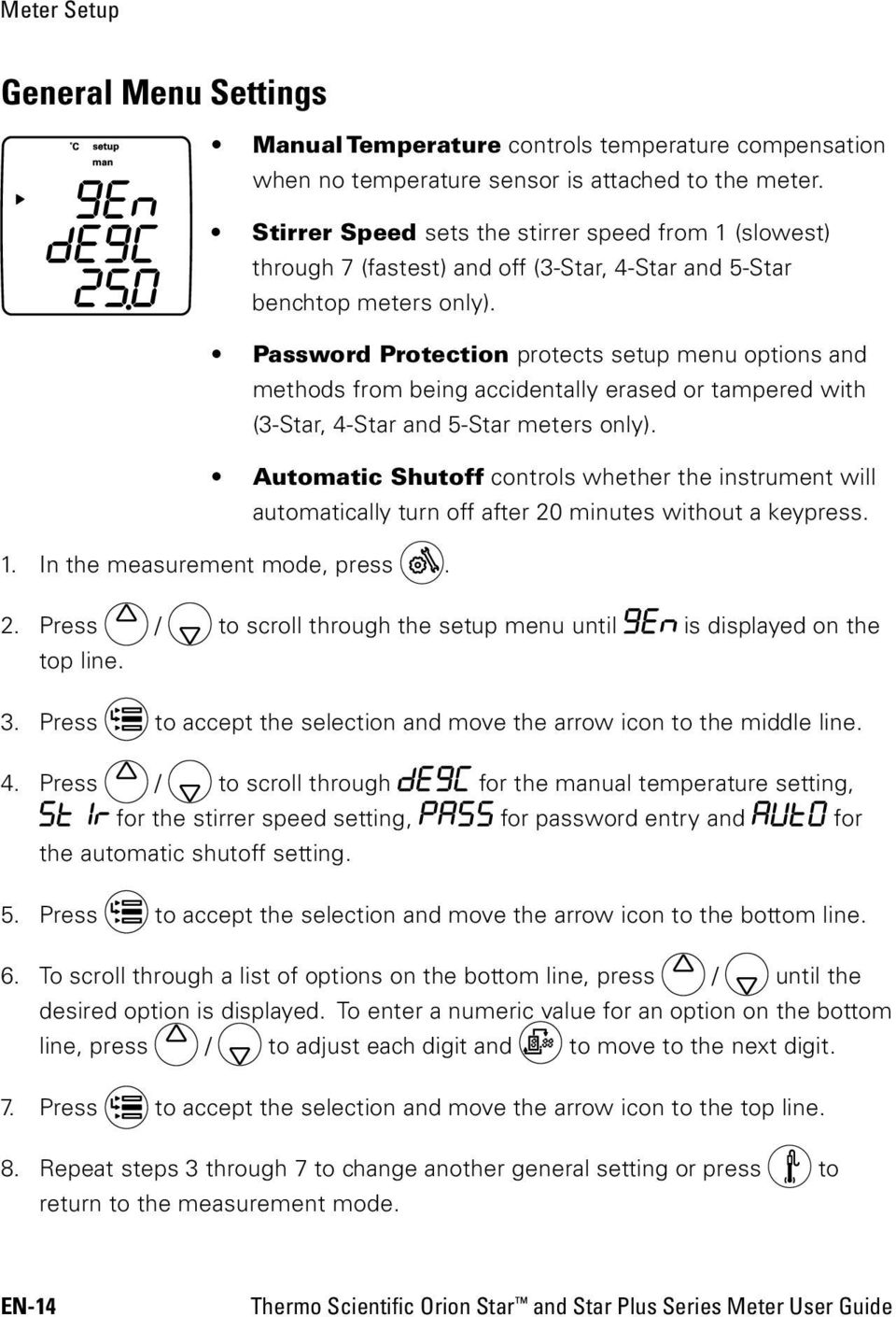 Password Protection protects setup menu options and methods from being accidentally erased or tampered with (3-Star, 4-Star and 5-Star meters only).