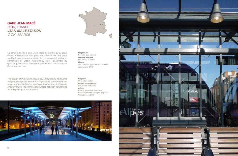 Nouvelle gare urbaine SNCF G&C et AREP s RFF, Direction régionale Rhône-Alpes et Auvergne, SNCF The design of this station shows how it is possible to develop a high-quality public space that is