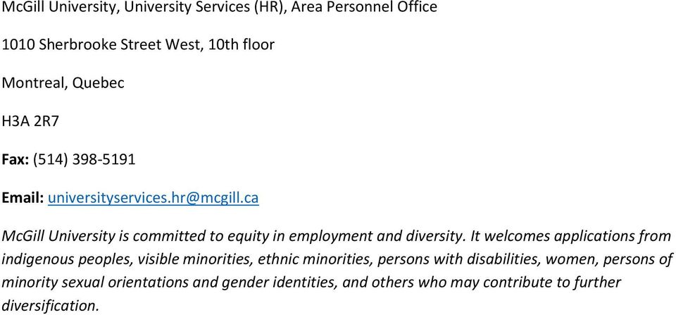 ca McGill University is committed to equity in employment and diversity.