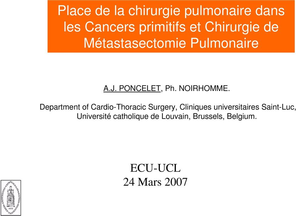 Department of Cardio-Thoracic Surgery, Cliniques universitaires