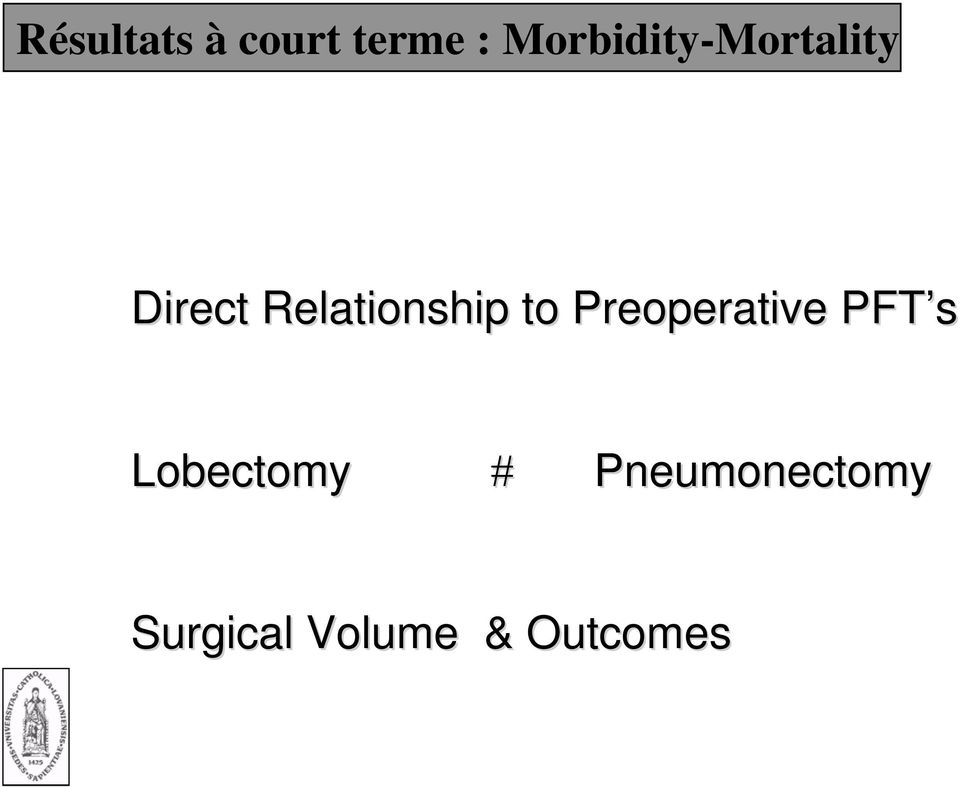 Relationship to Preoperative PFT s