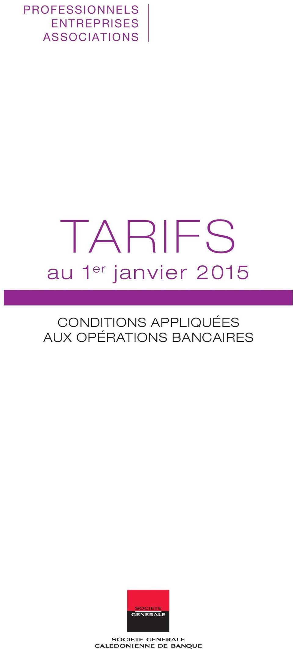 janvier 2015 Conditions