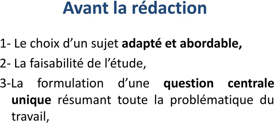 étude, 3-La formulation d une question